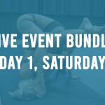 B-01: Event Bundle (Saturday)